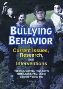 Bullying Behavior av Robert Geffner, Marti Tamm Loring og Corinna Young (Heftet)