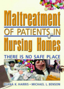 Maltreatment of Patients in Nursing Homes av Diana Harris og Harold G Koenig (Innbundet)