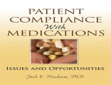 Patient Compliance with Medications av Richard Schulz, Christopher Cook, Louis Roller, Jack E. Fincham og Jenny Gowan (Innbundet)