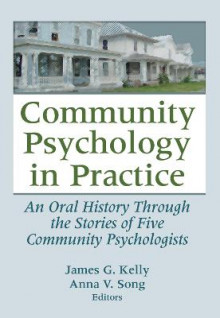 Community Psychology in Practice av James G. Kelly og Anna V. Song (Innbundet)