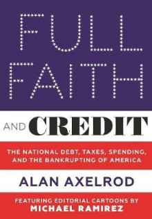 Full Faith and Credit av Alan Axelrod (Innbundet)