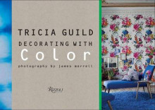 Tricia Guild: Decorating with Color av Tricia Guild (Innbundet)