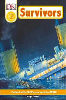 DK Readers: Survivors: The Night the Titanic Sank av Caryn Jenner (Heftet)
