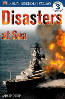 DK Readers L3: Disasters at Sea av Andrew Donkin (Heftet)