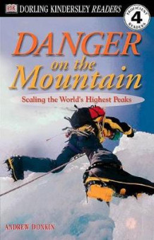 DK Readers L4: Danger on the Mountain av Andrew Donkin (Heftet)