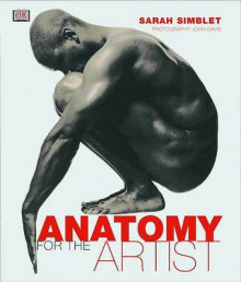 Anatomy for the Artist av Sarah Simblet (Innbundet)