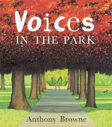 Voices in the Park av Anthony Browne (Heftet)