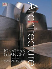 The Story of Architecture av Jonathan Glancey (Heftet)
