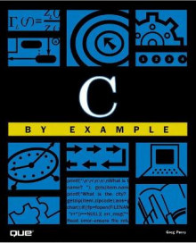 C by Example av Greg M. Perry (Heftet)
