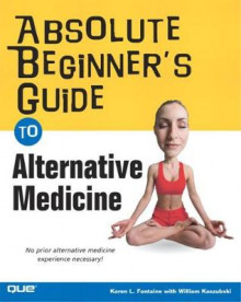 Absolute Beginner's Guide to Alternative Medicine av Karen Lee Fontaine (Heftet)