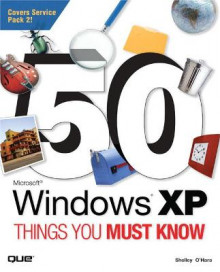 50 Windows XP Things You Must Know av Shelley O'Hara (Heftet)