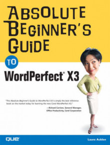 Absolute Beginner's Guide to WordPerfect X3 av Ernest Adams og Laura Acklen (Heftet)