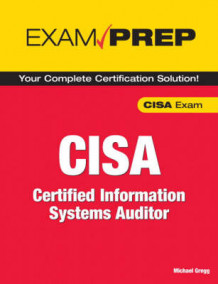 CISA Exam Prep av Michael C. Gregg, Allen Keele, Keith Mortier og William Rybczynski (Heftet)