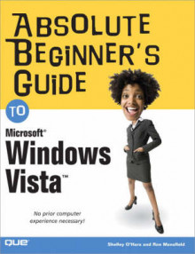 Absolute Beginner's Guide to Microsoft Windows Vista av Shelley O'Hara og Ron Mansfield (Heftet)