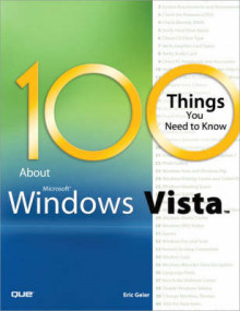 100 Things You Need to Know About Microsoft Windows Vista av Eric Geier (Heftet)