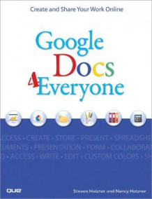Google Docs 4 Everyone av Steven Holzner og Nancy Conner (Heftet)