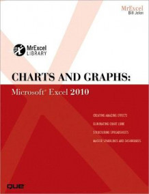 Charts and Graphs av Bill Jelen (Heftet)