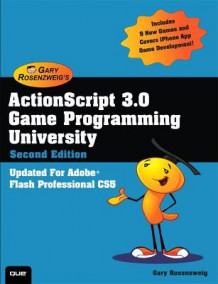 ActionScript 3.0 Game Programming University av Gary Rosenzweig (Heftet)