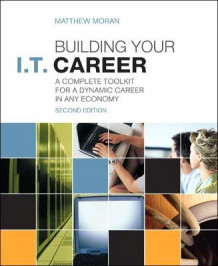 Building Your I.T. Career av Matthew Moran (Heftet)