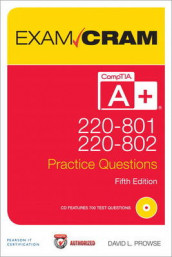 CompTIA A+ 220-801 and 220-802 Practice Questions Exam Cram av David L. Prowse (Blandet mediaprodukt)