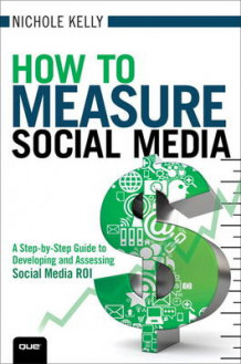How to Measure Social Media av Nichole Kelly (Heftet)