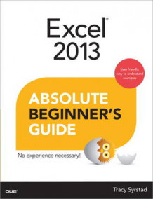 Excel 2013 Absolute Beginner's Guide av Tracy Syrstad (Heftet)