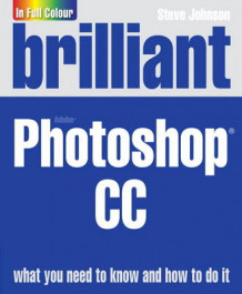 Brilliant Adobe Photoshop CC av Steve Johnson (Heftet)
