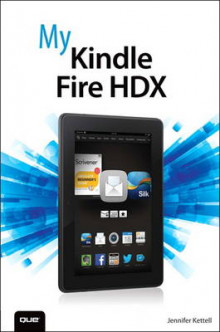 My Kindle Fire HDX av Jennifer Ackerman Kettell (Heftet)