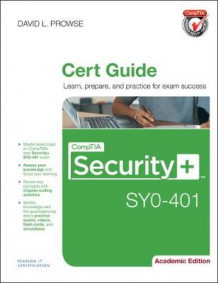 CompTIA Security+ SY0-401 Cert Guide, Academic Edition av David L. Prowse (Blandet mediaprodukt)