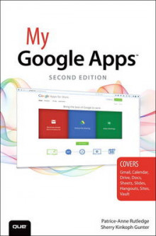 My Google Apps av Patrice-Anne Rutledge og Sherry Kinkoph Gunter (Heftet)