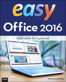 Easy Office 2016 av Patrice-Anne Rutledge (Heftet)