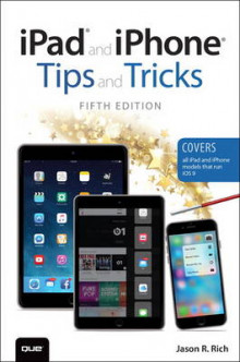 iPad and iPhone Tips and Tricks (Covers iPads and iPhones Running iOS9) av Jason R. Rich (Heftet)
