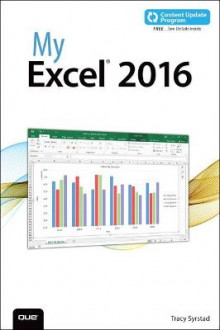 My Excel 2016: Includes Content Update Program av Tracy Syrstad (Heftet)