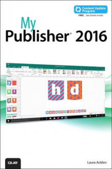 My Publisher 2016: Includes Free Content Update Program av Laura Acklen (Heftet)