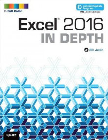 Excel 2016 In Depth (includes Content Update Program) av Bill Jelen (Heftet)