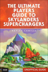 Omslag - The Ultimate Player's Guide to Skylanders Superchargers (Unofficial Guide)
