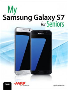 My Samsung Galaxy S7 for Seniors av Michael R. Miller (Heftet)