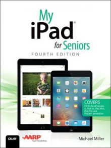 My iPad for Seniors av Michael Miller (Heftet)
