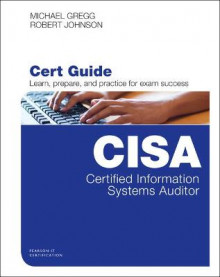 Certified Information Systems Auditor (CISA) Cert Guide av Michael Gregg og Robert Johnson (Blandet mediaprodukt)