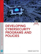 Developing Cybersecurity Programs and Policies av Omar Santos (Heftet)