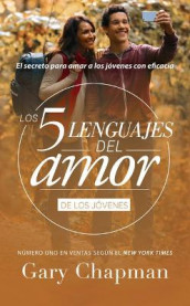Cinco Lenguajes del Amor Jovenes REV, the 5 Love Languages Teens REV av Gary Chapman (Heftet)