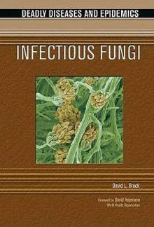 Infectious Fungi av David Brock (Innbundet)