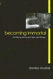 Becoming Immortal av Stanley Shostak (Heftet)