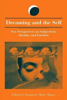Dreaming and the Self av Jeannette Marie Mageo (Innbundet)