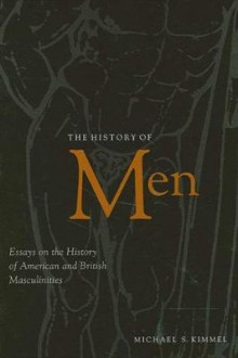 History of Men, The av Michael S. Kimmel (Heftet)