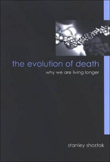 The Evolution of Death av Stanley Shostak (Heftet)