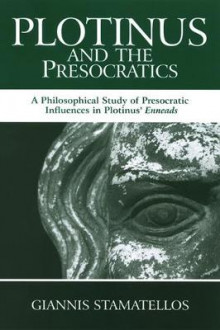 Plotinus and the Presocratics av Giannis Stamatellos (Heftet)
