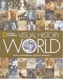 """National Geographic"" Visual History of the World (Innbundet)"