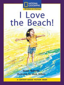 Content-Based Readers Fiction Early (Science): I Love the Beach! av National Geographic Learning, National Geographic Learning og Jason Roberts (Heftet)