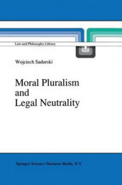 Moral Pluralism and Legal Neutrality av Wojciech Sadurski (Innbundet)